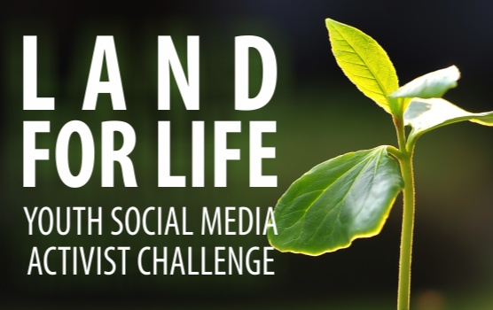 UNCCD Land for Life Youth Social Media Activist Challenge 2016