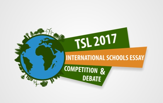 TSL 2017 International Schools Essay Competition and Debate