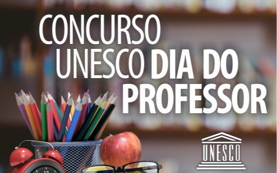 Concurso UNESCO Dia do Professor