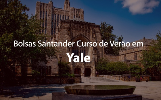 Santander-Yale International Summer Experience Program 2019