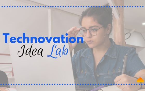 Technovation Idea Lab