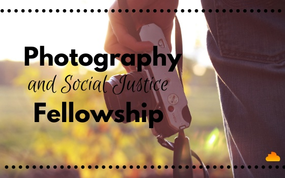 Photography and Social Justice Fellowship 2021