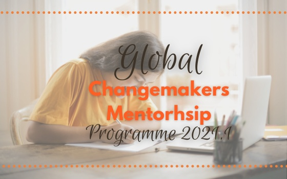 Global Changemakers Mentorship Program 2021.1
